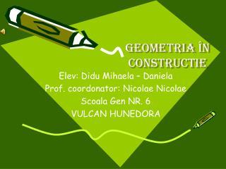 Geometria  în construc t ie
