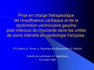 J.P Cambou, E. Vicaut, A. Papadopoulos-Degrandsart, N. Danchin