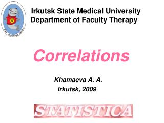 Irkutsk State Medical University   Department of Faculty Therapy