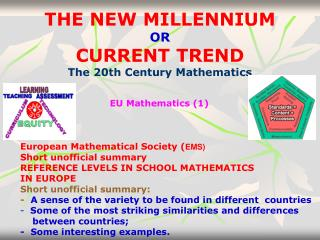 THE NEW MILLENNIUM  OR  CURRENT TREND The 20th Century Mathematics