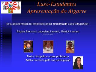 Luso-Estudantes Apresentação do Algarve