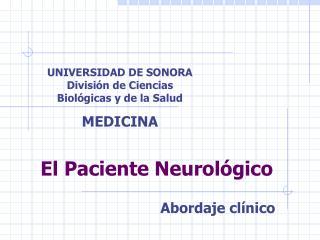 El Paciente Neurol gico