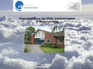 Presentation on the Water treatment plant  in Braunschweig