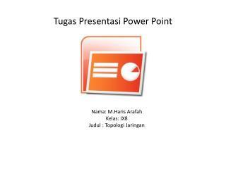 Tugas Presentasi  Power Point