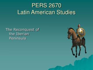 PERS 2670 Latin American Studies