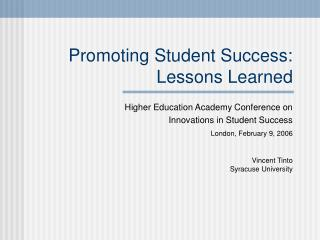 Promoting Student Success: Lessons Learned