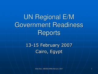 UN Regional E/M Government Readiness Reports