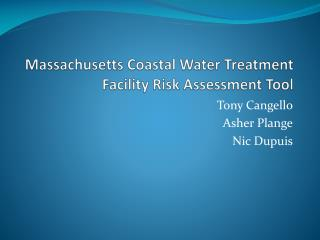Massachusetts Coastal Water Treatment Facility Risk Assessment Tool