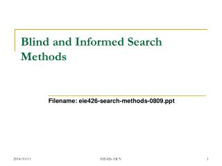 Blind and Informed Search Methods