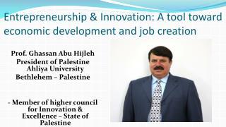 Entrepreneurship & Innovation: A tool toward economic development and job creation