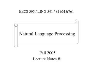 Fall 2005 Lecture Notes #1