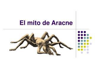 El mito de Aracne