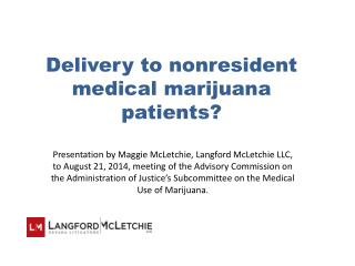 Delivery to nonresident medical marijuana patients?