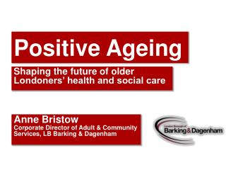 Positive Ageing