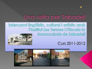 Una visita per Sabadell