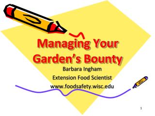 Managing Your Garden's Bounty