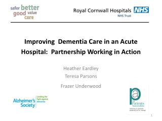 Improving  Dementia Care in an Acute Hospital:  Partnership Working in Action