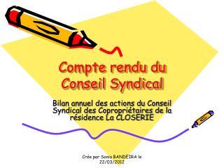 Compte rendu du Conseil Syndical