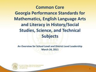 Common Core  Georgia Performance Standards for Mathematics, English Language Arts and Literacy in History