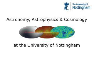 Astronomy, Astrophysics & Cosmology