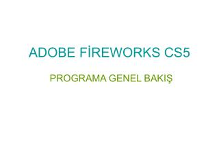 ADOBE FİREWORKS CS5