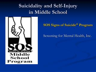 Suicidality and Self-Injury in Middle School