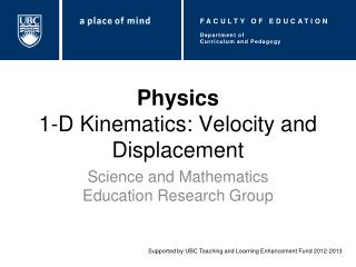 Physics 1-D Kinematics: Velocity and Displacement