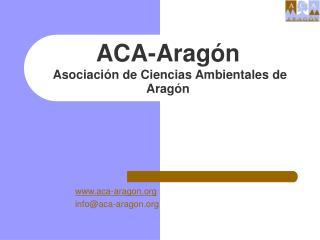 ACA-Aragón Asociación de Ciencias Ambientales de Aragón
