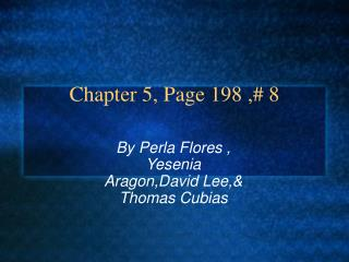Chapter 5, Page 198 ,# 8