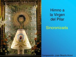 Himno a la Virgen del Pilar