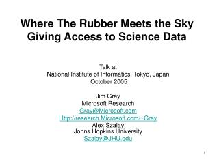Where The Rubber Meets the Sky Giving Access to Science Data
