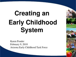 Creating an  Early Childhood System