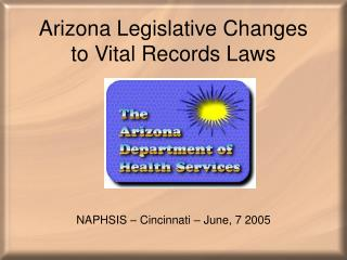 Arizona Legislative Changes to Vital Records Laws