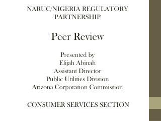 NARUC/NIGERIA REGULATORY PARTNERSHIP Peer Review