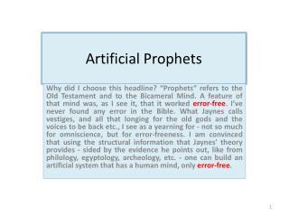 Artificial Prophets