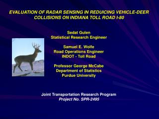 EVALUATION OF RADAR SENSING IN REDUICING VEHICLE-DEER COLLISIONS ON INDIANA TOLL ROAD I-80