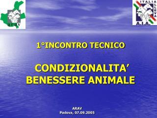1°INCONTRO TECNICO  CONDIZIONALITA' BENESSERE ANIMALE
