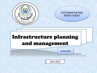 Infrastructure planning and management
