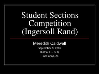 Student Sections Competition (Ingersoll Rand)