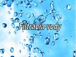 Filtr�cia vody