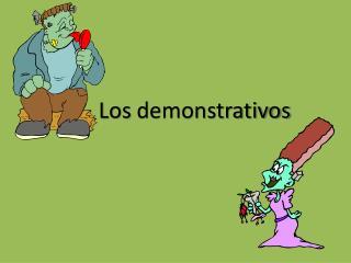 Los  demonstrativos