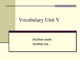 Vocabulary Unit V