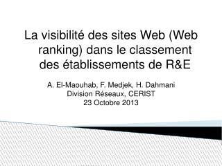 La visibilité des sites Web (Web ranking) dans le classement des établissements de R&E
