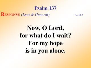 Psalm 137 (Response)