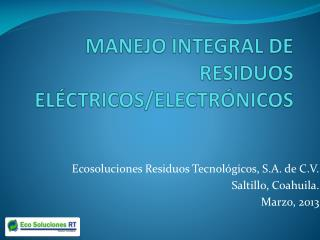 MANEJO INTEGRAL DE RESIDUOS ELÉCTRICOS/ELECTRÓNICOS