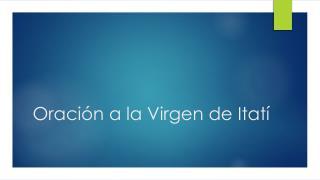 Oración a la Virgen de Itatí