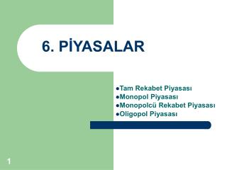 6. P?YASALAR