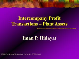Intercompany Profit Transactions   Plant Assets