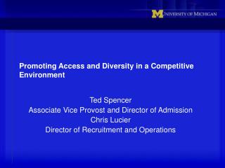 Promoting Access and Diversity in a Competitive Environment