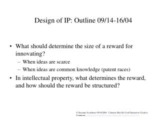 Design of IP: Outline 09/14-16/04